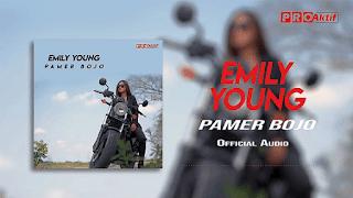 Lirik Lagu Pamer Bojo - FDJ Emily Young