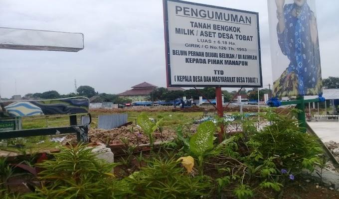 Masyarakat Desa Tobat Berencana Usir PD Pasar dan Pengembang Pembangunan Balaraja City Squer
