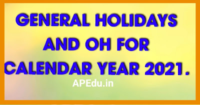 GENERAL HOLIDAYS AND OH FOR CALENDAR YEAR 2021.
