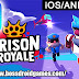 Prison Royale Android Apk