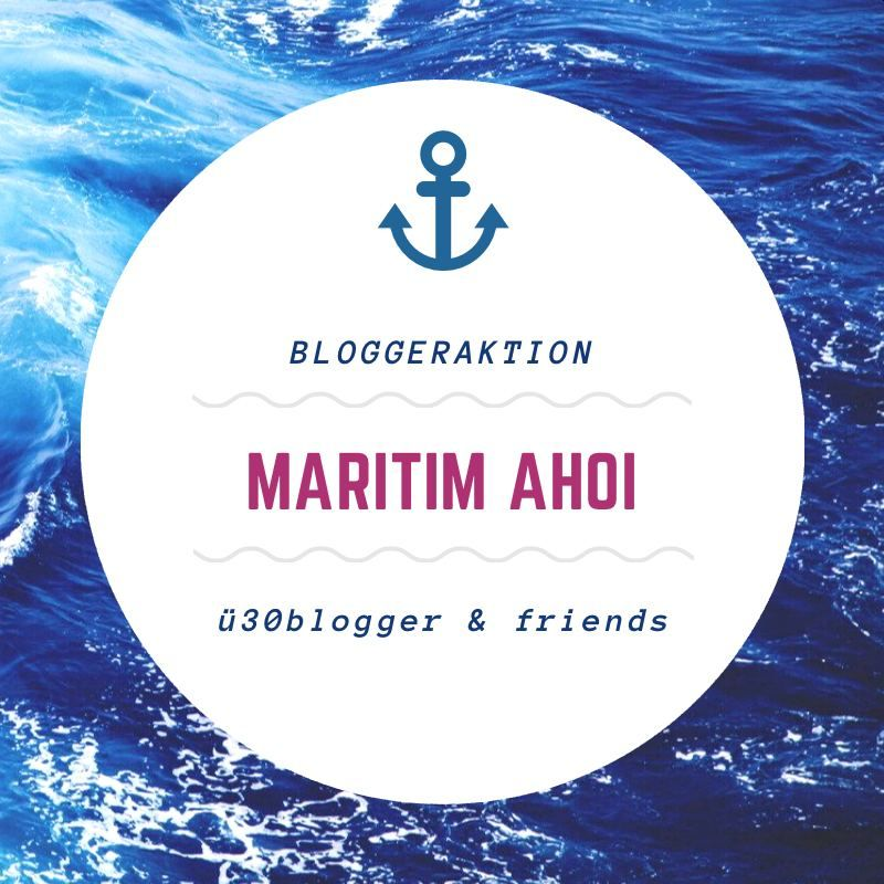 Bloggeraktion Blogparade August 2020 Maritim Ahoi