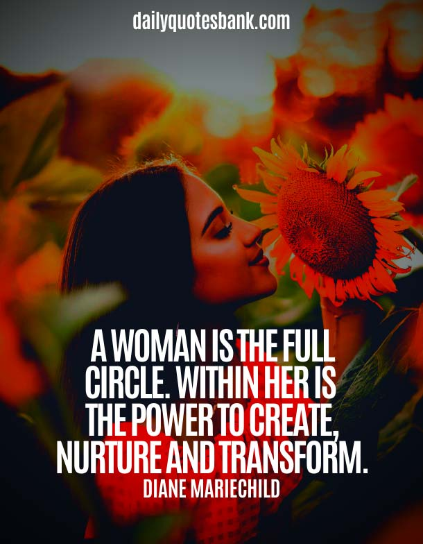 Inspirational Quotes About Being A Strong Woman and Moving On