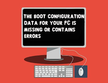 Fix The Boot Configuration Data For Your PC is Missing or Contains Errors