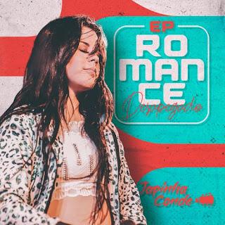 Conde do Forró - EP - Romance Desapegado - 2021