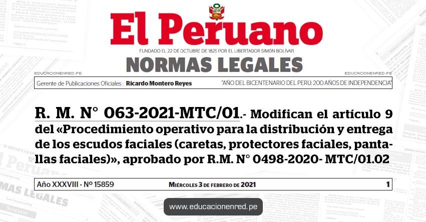 R. M. N° 063-2021-MTC/01.- Modifican el artículo 9 del «Procedimiento operativo para la distribución y entrega de los escudos faciales (caretas, protectores faciales, pantallas faciales)», aprobado por R.M. N° 0498-2020- MTC/01.02