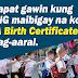 Mga dapat gawin kung walang PSA birth certificate.