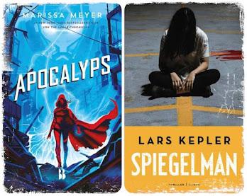 De boekenfabriek, gelezen: Apocalyps van Marissa Meyer, Spiegelman van Lars Kepler