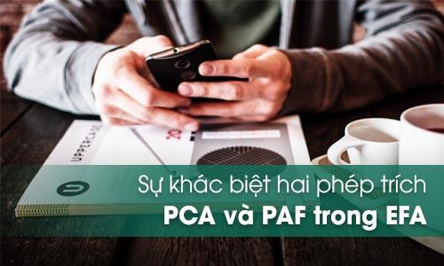 Phép trích PCA và PAF trong EFA