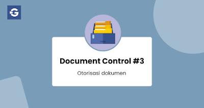 Document Control #3: Otorisasi dokumen