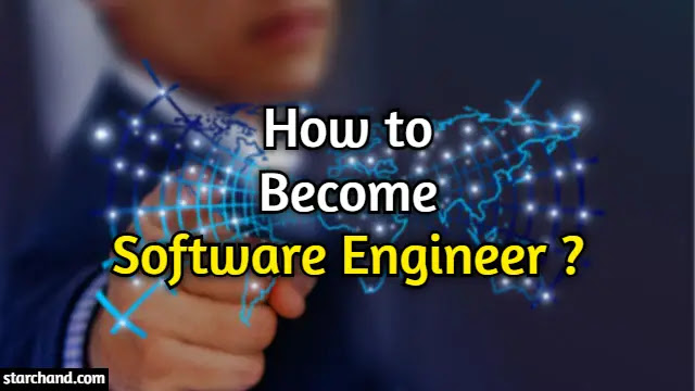 How to Become a Software Engineer ?