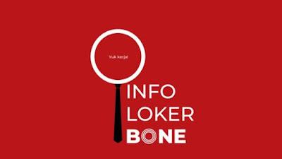 Info Loker di Bone Terbaru Hari Ini Senin 28 Desember 2020