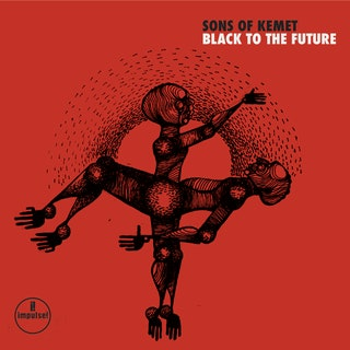 Sons of Kemet - Black to the Future Music Album Reviews