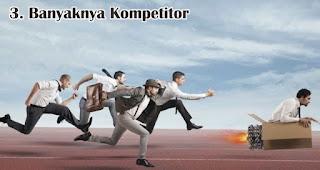 Banyaknya Kompetitor menjadi salah satu tantangan yang dihadapi saat menjalankan bisnis online