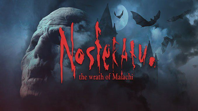 Nosferatu: Wrath of Malachi