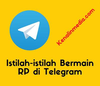 Istilah-istilah Bermain RP di Telegram