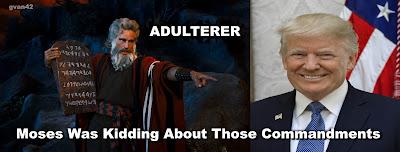 MEME - gvan42 - tRUMP Adulterer Moses