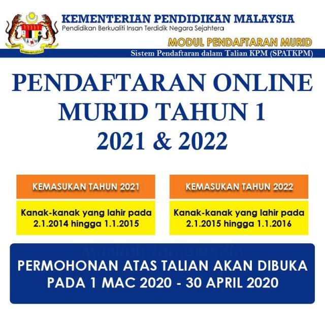 Pendaftaran Online Tahun 1 Ambilan 2021 / 2022 Mulai 1 Mac 2020