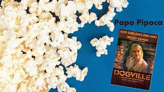 10 nov, 16h: Papo Pipoca - Dogville