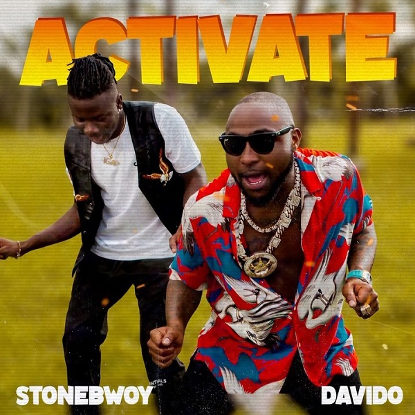 Stonebwoy - Activate - ft.-Davido • Download mp3