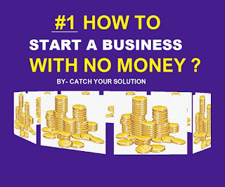 HOW TO START BUSINESS- STARTUP BUSINESS IDEAS