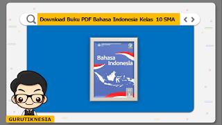 download ebook pdf  buku digital bahasa indonesia kelas 10 sma/ma