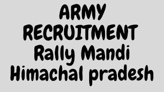 Army Recruitment Rally Mandi Himachal Pradesh