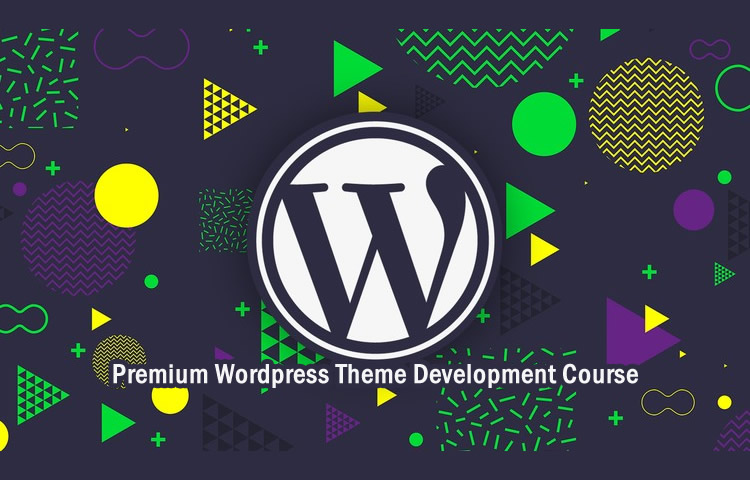 Build A Premium WordPress Theme - Create WordPress Themes