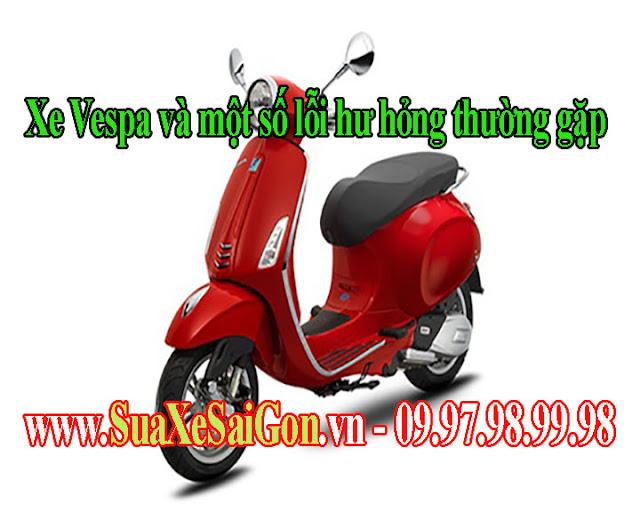 Xe Vespa và một số lỗi hư hỏng thường gặp