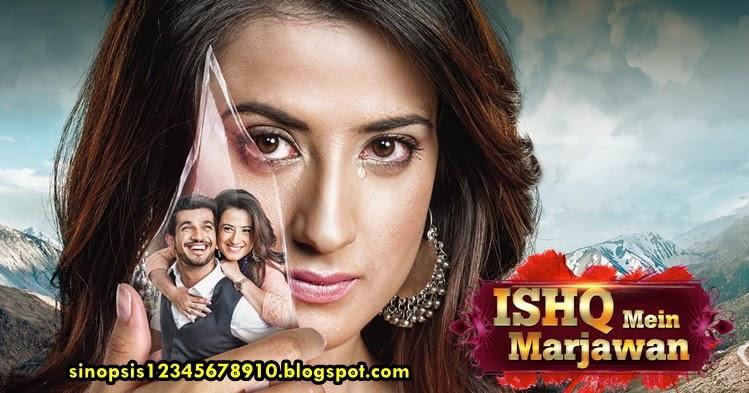 SINOPSIS ISHQ MEIN MARJAWAN Episode 131 ANTV (Durasi Asli India)