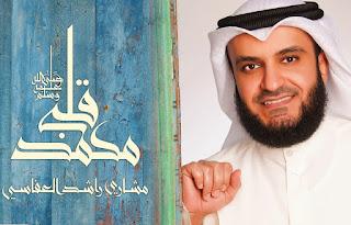 Misyari Rasyid Al Afasy Album Qalby Muhammad 2016