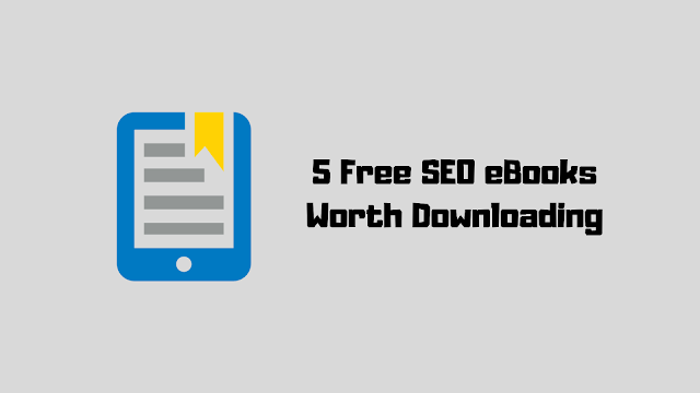 5 Must-Read Free eBooks For SEO!
