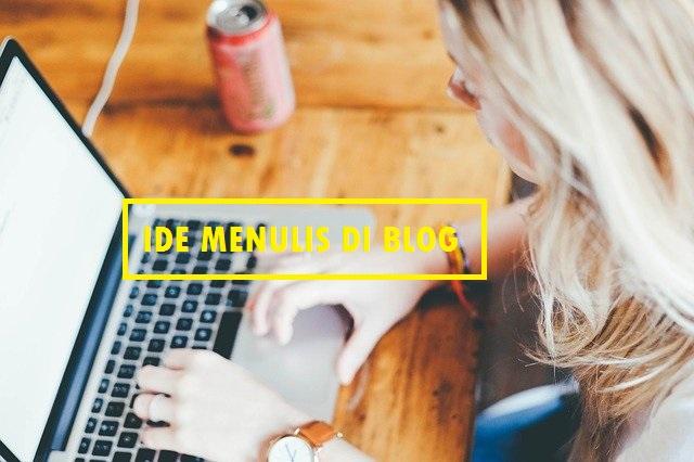 Ide Menulis Artikel Blog