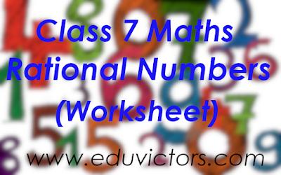 CBSE Class 7 Maths - Chapter 9 - Rational Numbers (Worksheet)(#class7Maths)(#eduvictors)