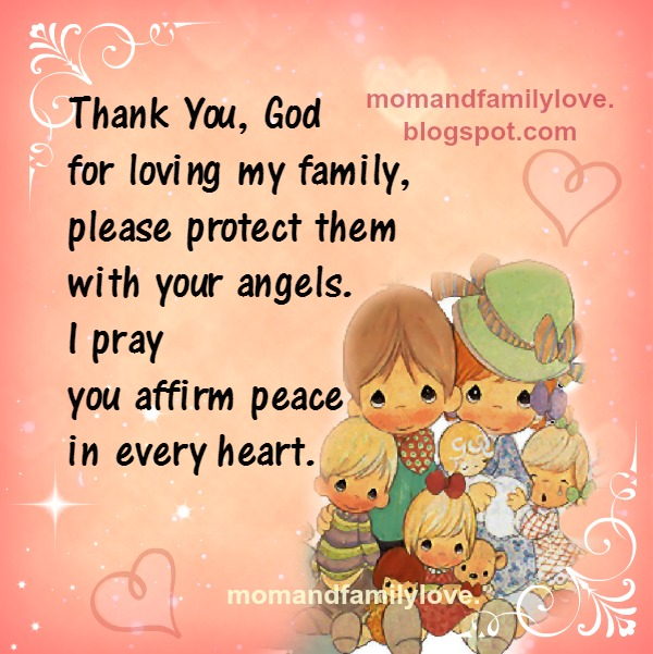 Mom and Family Love Quotes: Thank you, God for loving my ...