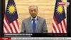 Video dan Teks Penuh Perutusan Khas Tun Mahathir Mohamad, Perdana Menteri Interim Malaysia