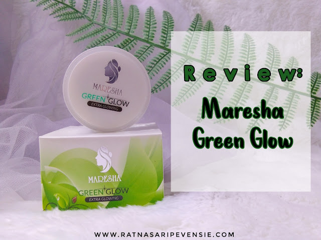 Review Green Glow by Maresha