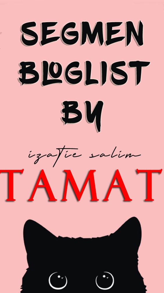 SEGMEN : Pencarian Bloglist By Zati Tamat!