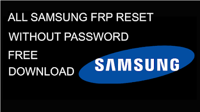 All Samsung FRP Reset/Remove Odin Files Without Password Free - PC