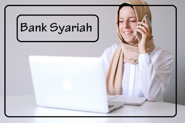 apa itu bank syariah?