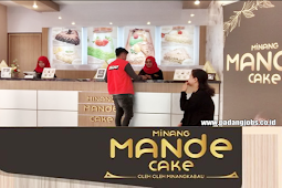 Lowongan Kerja Padang Minang Mande Cake Oktober 2019