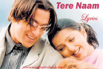 Tere Naam lyrics