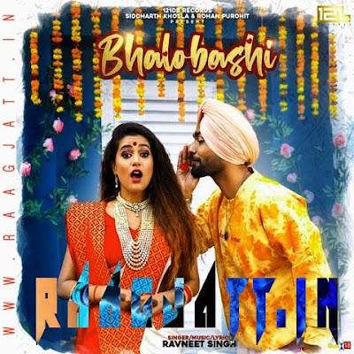 Bhalobashi by Ravneet Singh lyrics