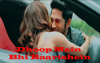 Dhoop Mein Bhi Baarishein Lyrics