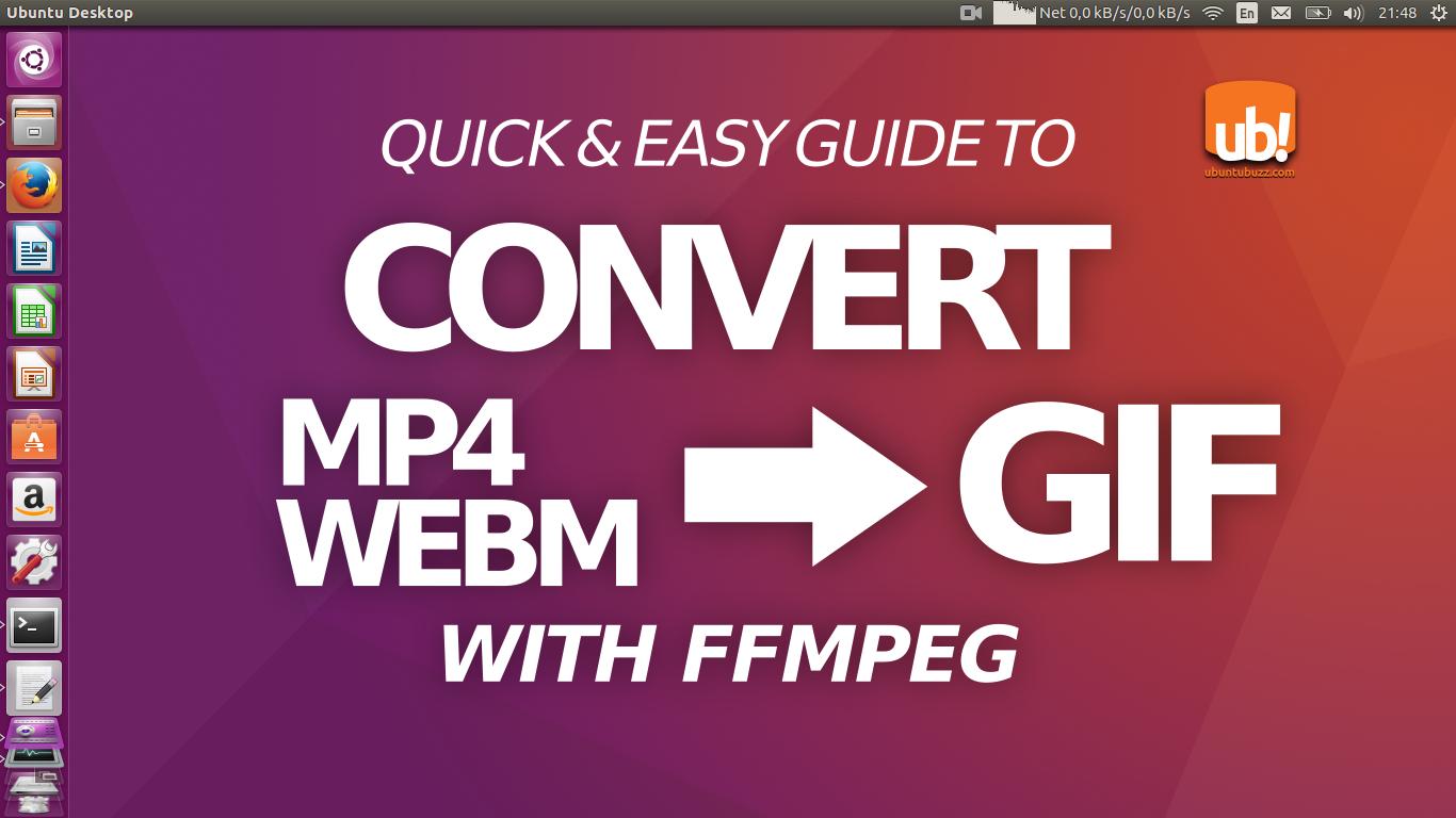 Ubuntu Buzz !: Convert MP4/WEBM Video to GIF using FFMPEG