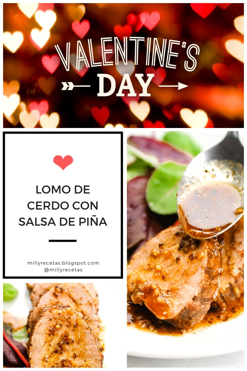 SAN VALENTÍN: Lomo de Cerdo con Salsa de Piña