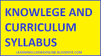 knowledge and curriculum syllabus, aims objectives and importance of knowledge and curriculum