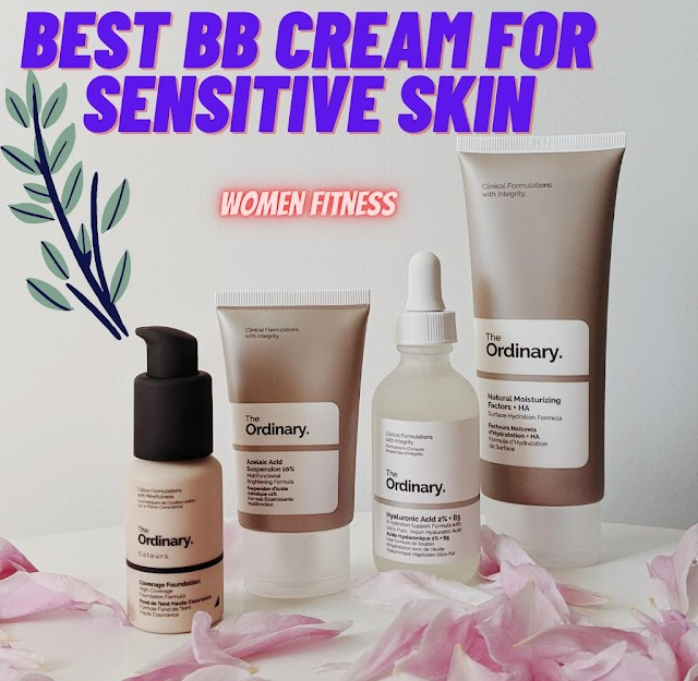 Top 9 Best BB Cream for Sensitive Skin with Useful Tips