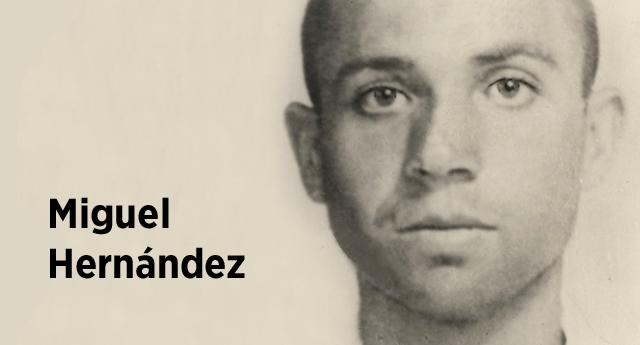 En el 75 aniversario de la muerte de Miguel Hernández