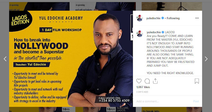 Nollywood star yul edochi  reveals how to become a nollywood actor in his training