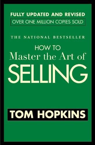 How to Master the Art of Selling (Tạm dịch Để làm chủ nghệ thuật bán hàng)